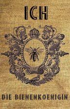 Ich, die Bienenkönigin by CarmensSpielplatz