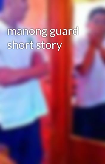 manong guard short story