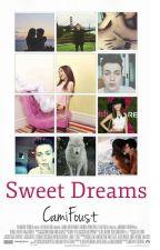 Sweet Dreams (Julian Jordan y tu) adaptada ~TERMINADA~ by camifoust