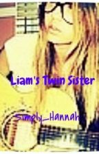 Liam's Twin Sister by simply_Hannah