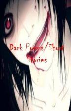 Dark Poems/Short Stories by Dark_Dragon_Goddess