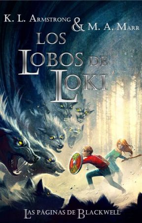 Los Lobos De Loki - K.L.Armstrong & M.A.Marr by SritaFangirl