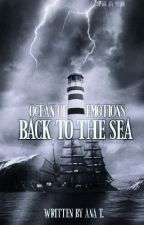 Back to the Sea [One Piece fanfic][ON HIATUS] by TheWriterAna