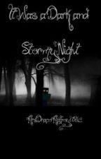 A Dark and Stormy Night by mrsdracomalfoy1320