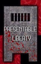 Presentable Liberty (Adaptación) by CbasstianCasas