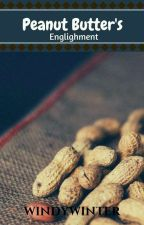 Peanut Butter's enlightenment by WindyWinter