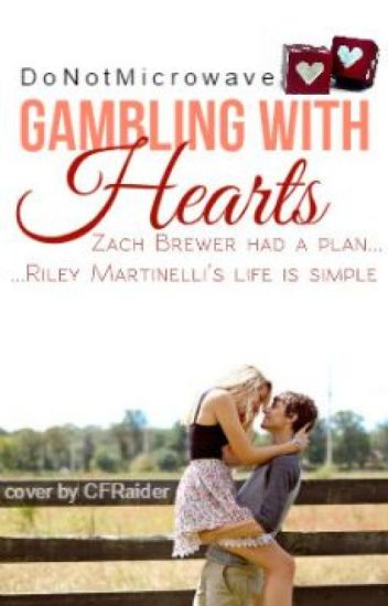 Gambling with Hearts