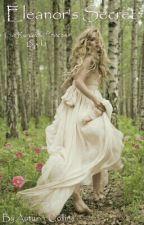 Eleanor's Secret by Autumn_Collins