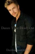 Dance your heart out by Daydreamer01214