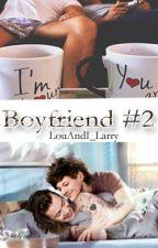 Boyfriend #2 || L.S. oneshot ✔ by LouAndI_Larry