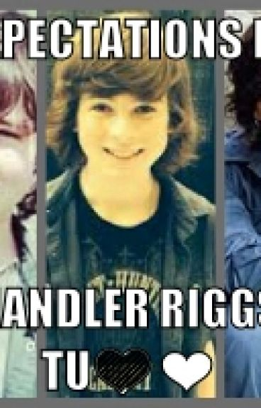 My expectations love (chandler riggs y tu hot)