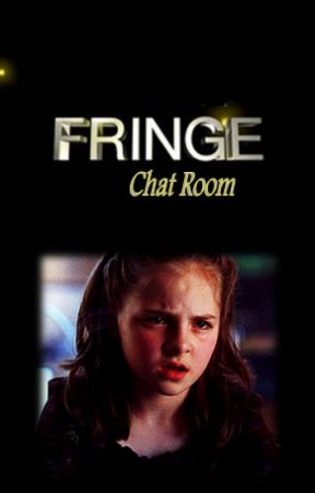 Fringe Chatroom by KietaLily