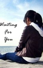 Waiting For You by LabsMahalKita