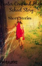 High School Story and Canter Cove: Short Stories by proteus912
