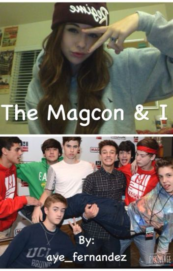 The Magcon and I