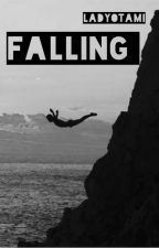 Falling (boyxboy) {COMPLETE} by LadyOtami