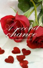 A Second Chance (Short Story) by recklessteens97