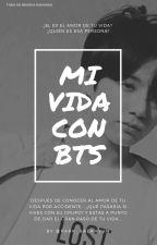 Mi vida con BTS (Segunda temporada) by Park_Baekhyun