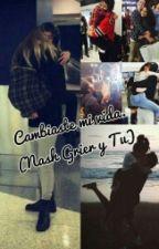 Cambiaste mi vida. (Nash Grier y tu) by jaznolli