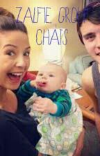 Group Chats~ A Zalfie Fanfic by 5sos_is_life_5sos