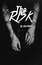 The Risk | z nation [10k] book 1 ✓ by fireinhermind