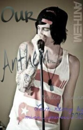 Our Anthem - Kellin Quinn Love Story
