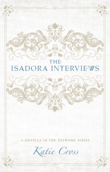 The Isadora Interviews