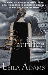 Sacrifice (Book 2) by Leila_Adams