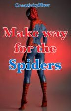 Make Way for the Spiders by CreativityFlow