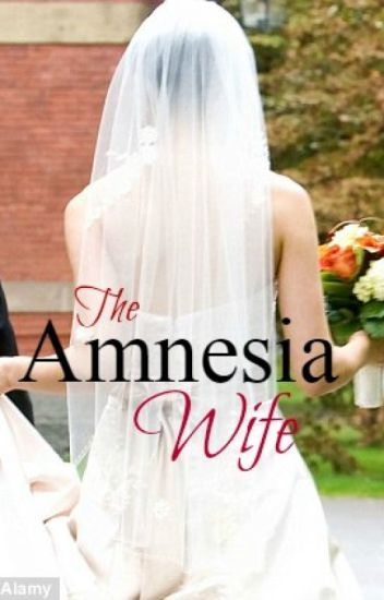 The Amnesia Wife