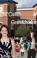 The Cullen Grandchildren; Renesmee's Story by NessMartin