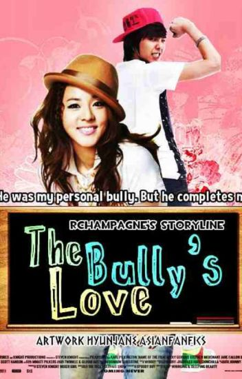 The Bully's Love [DaraGon Fanfiction]