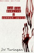 Can You Survive A Horror Movie? by JayveeTuringan