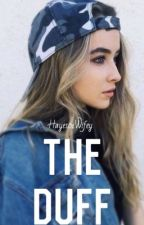 The DUFF by Hayes01Wifey