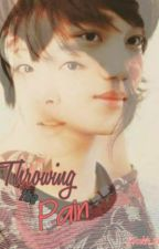 Throwing the Pain - Two Soul Book 2 [Kai & Sulli fanfic] by TheToiletVBroke