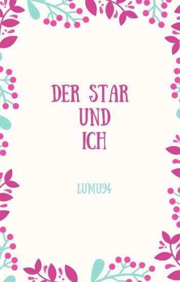 Der Star und ich |H.S. ✔️
