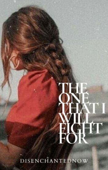 THE ONE That I Will Fight For (BOOK 3)