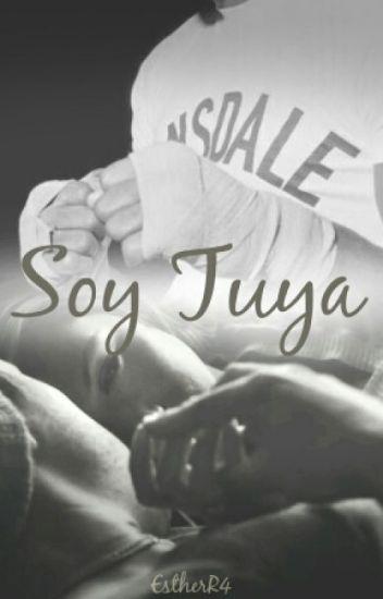 Soy Tuya ©