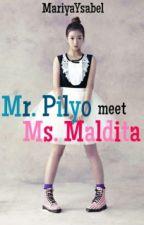 Mr.Pilyo meet Ms.Maldhita [One shot] by MariyaYsabel