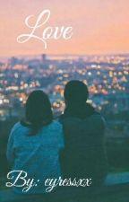 Love by eyressxx