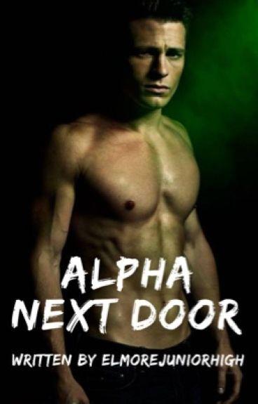 Alpha Next Door {Completed}