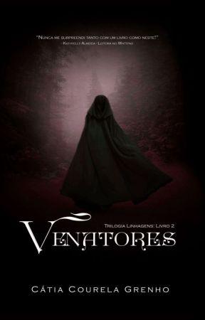 Venatores (Linhagens: Livro 2) by CatiaGrenho