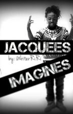 Jacquees Imagines ™ by iWriterRiRi