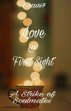 LOVE @ FIRST SIGHT by sravs7