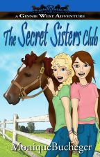 The Secret Sisters Club by MoniqueBucheger