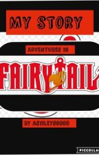 My Story (a fairy tail fanfiction) by ashley99998