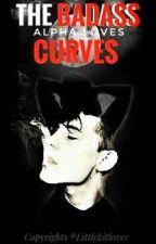 Badass Alpha Loves Curves by LittleKitLover