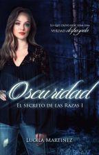 Oscuridad [Reeditando] by LucilaMartinez