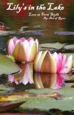 Lily's in the Lake: Love at First Sight by Bed-of-Roses