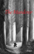 THE MURDERER by flyleaf07